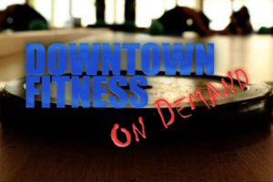 DOWNTOWN ON DEMAND